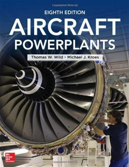 Aircraft Powerplants, by Wild, 8th Edition 9780071799133