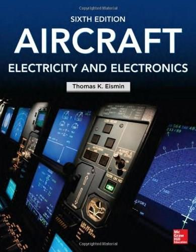 Aircraft Electricity and Electronics, by Eismin, 6th Edition 9780071799157