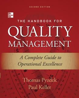 Handbook for Quality Management: A Complete Guide to Operational Excellence, by Pyzdek, 2nd Edition 9780071799249