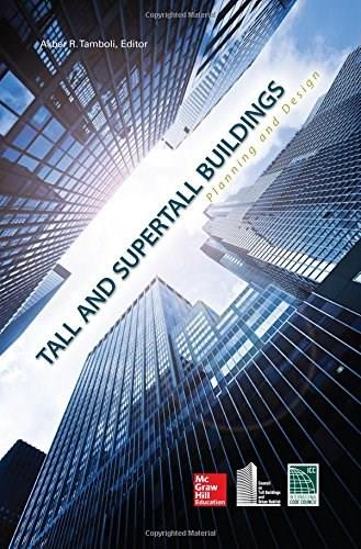 Tall and Super Tall Buildings: Planning and Design 9780071818711
