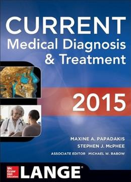CURRENT Medical Diagnosis and Treatment 2015 (Lange) 54 9780071824866