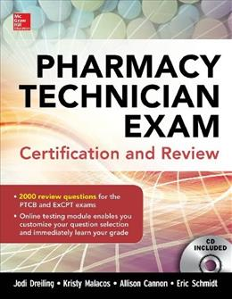 Pharmacy Technician Exam Certification and Review 9780071826891