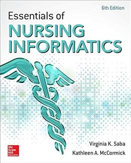 Essentials of Nursing Informatics, 6th Edition 9780071829557