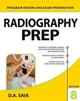 Radiography PREP, by Saia, 8th Edition 9780071834582