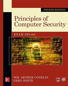 Principles of Computer Security, Fourth Edition (Official Comptia Guide) 4 w/CD 9780071835978