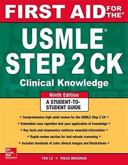 First Aid for the USMLE Step 2 CK, by Le, 9th Edition 9780071844574