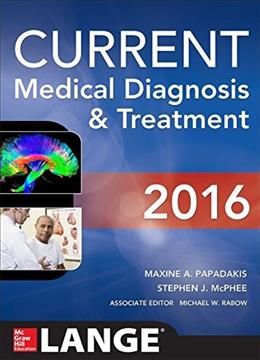 CURRENT Medical Diagnosis and Treatment 2016 (LANGE CURRENT Series) 55 9780071845090