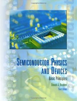 Semiconductor Physics and Devices: Basic Principles, by Neamen, 3rd Edition 9780072321074