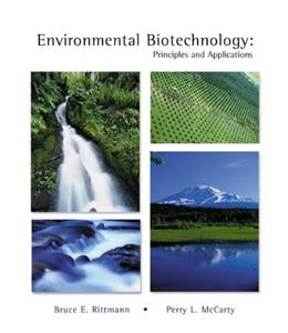 Environmental Biotechnology: Principles and Applications, by Rittman 9780072345537