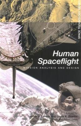 Human Space Flight, by Larson 9780072368116