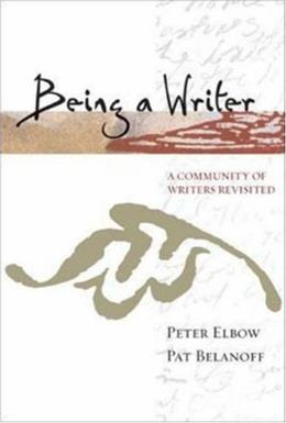 Being a Writer: A Community of Writers Revisited, by Elbow 9780072378733