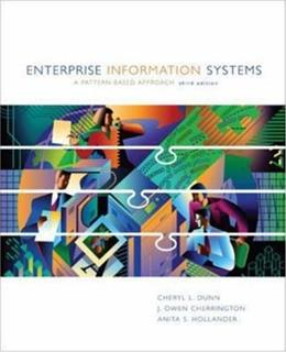 Enterprise Information Systems: A Pattern Based Approach, by Dunn, 3rd Edition 9780072404296