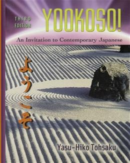 Yookoso! An Invitation to Contemporary Japanese, Third Edition 3 9780072408157