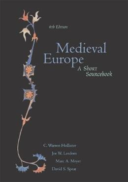 Medieval Europe: A Short Sourcebook, by Hollister, 4th Edition 9780072417388