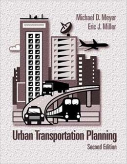 Urban Transportation Planning, by Meyer, 2nd Edition 9780072423327