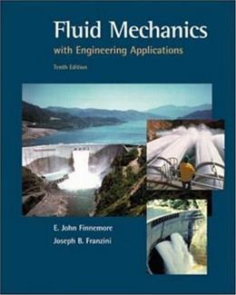 Fluid Mechanics With Engineering Applications 10 9780072432022