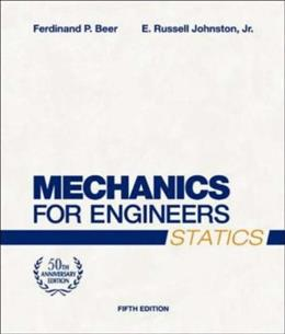 Mechanics for Engineers: Statics, by Beer, 5th Edition 9780072464788