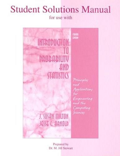 Introduction to Probability and Statistics, by Stewart, 4th Edition, Solutions Manual 9780072468380