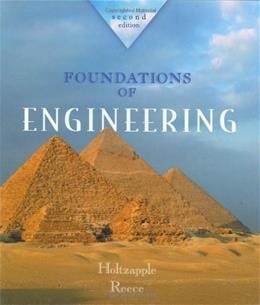 Foundations of Engineering, by Holtzapple, 2nd Edition 9780072480825