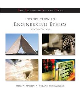 Introduction to Engineering Ethics (Basic Engineering Series and Tools) 2 9780072483116