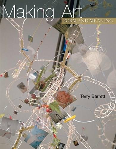 Making Art: Form and Meaning 1 9780072521788