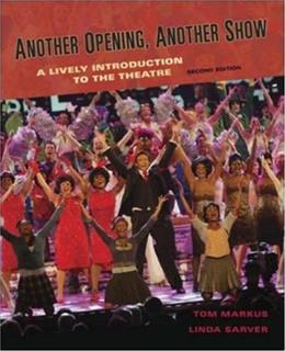 Another Opening, Another Show: An Introduction to the Theatre 2 9780072562606
