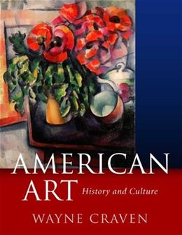 American Art: History and Culture, by Craven 9780072823295