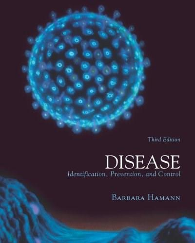 Disease: Identification, Prevention and Control, by Hamann, 3rd Edition 9780072844054