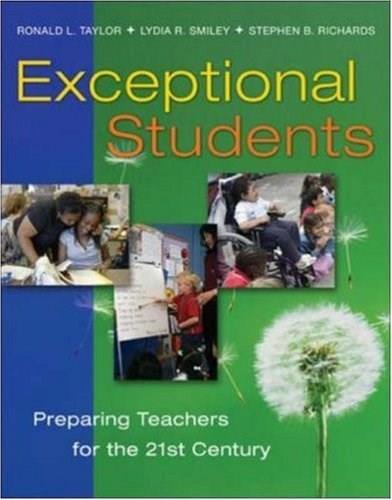 Exceptional Students: Preparing Teachers for the 21st Century, by Taylor 9780072866377