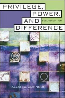 Privilege, Power, and Difference, by Johnson, 2nd Edition 9780072874891