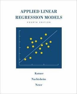 MP Applied Linear Regression Models, by Kutner. 4th Edition 4 w/CD 9780072955675