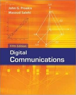 Digital Communications, by Proakis, 5th Edition 9780072957167
