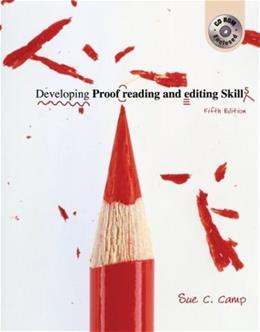 Developing Proofreading and Editing Skills, by Camp, 5th Edition 5 w/CD 9780072976557