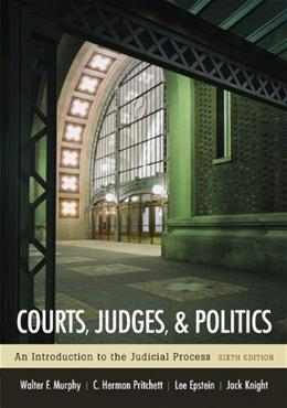 Courts, Judges, and Politics: An Introduction to the Judicial Process, by Murphy, 6th Edition 9780072977059