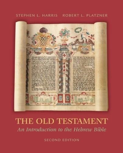 Old Testament: An Introduction to the Hebrew Bible, by Harris, 2nd Edition 9780072990515