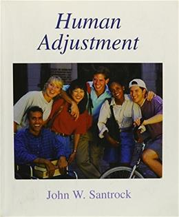 Human Adjustment, by Santrock 9780072990591