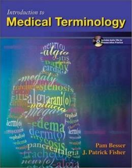 Introduction To Medical Terminology, by Besser, 6th Edition 6 PKG 9780073022611