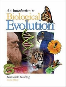 Introduction to Biological Evolution, by Kardong, 2nd Edition 9780073050775