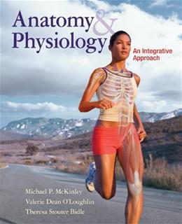 Anatomy & Physiology: An Integrative Approach 1st 9780073054612