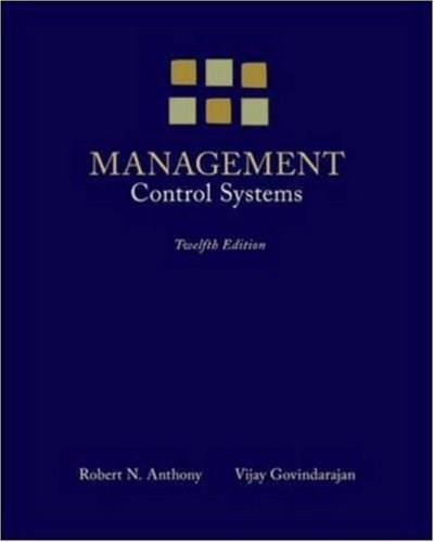 Management Control Systems, by Anthony, 12th Edition 9780073100890