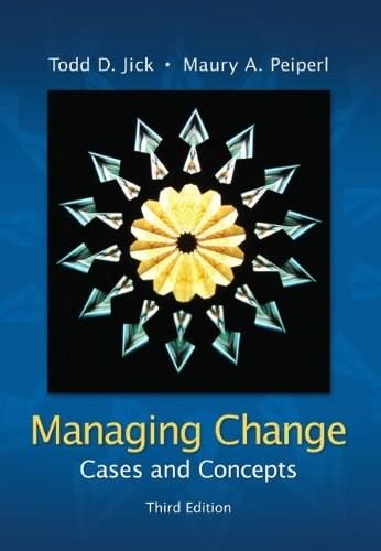 Managing Change:  Cases and Concepts 3 9780073102740