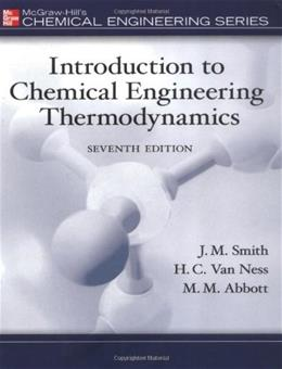 Introduction to Chemical Engineering Thermodynamics (The Mcgraw-Hill Chemical Engineering Series) 7 9780073104454