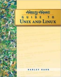 Harley Hahns Guide to Unix and Linux, by Hahn 9780073133614