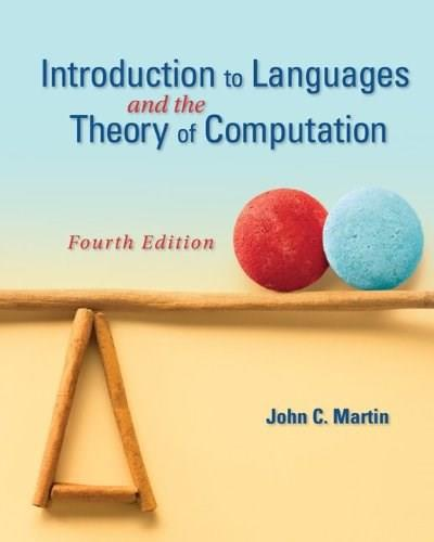 Introduction to Languages and the Theory of Computation 4 9780073191461