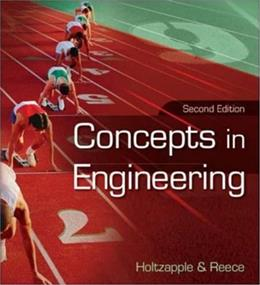Concepts in Engineering, by Holtzapple, 2nd Edition 9780073191621
