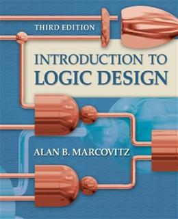 Introduction to Logic Design, 3rd Edition 9780073191645