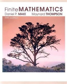 Finite Mathematics, by Maki, 5th CUSTOM EDITION 9780073196602
