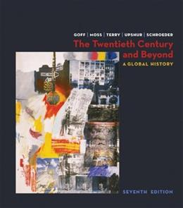 The Twentieth Century and Beyond: A Global History 7 9780073206929