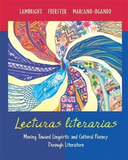 Lecturas Literarias: Moving Toward Linguistic and Cultural Fluency Through Literature, by Foerster 9780073211978