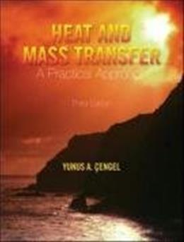Heat and Mass Transfer: A Practical Approach, by Cengel, 3rd Edition 3 w/CD 9780073250359